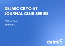https://request.delmic.com/hubfs/Website/News/Thumbnail%20webinar%20Cryo-ET%20Journal%20club%20-1st%20episode.png