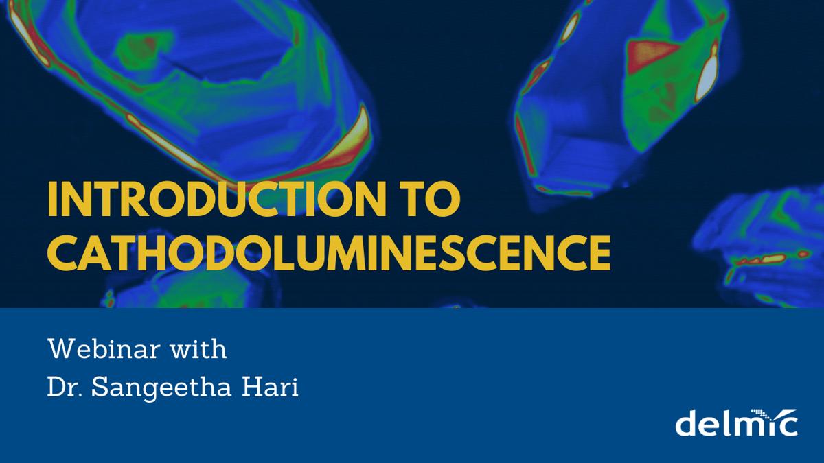 Introduction to cathodoluminescence webinar