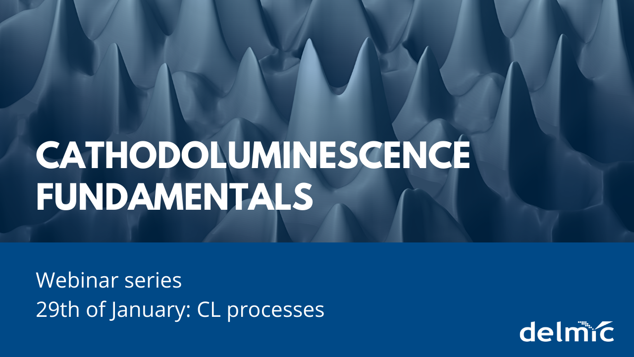 New year,new series of webinars: Cathodoluminescence fundamentals